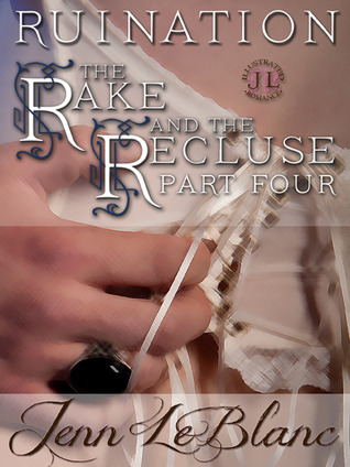 RUINATION : The Rake And The Recluse : Part Four