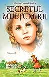 Secretul Multumirii (Pollyana vol. I)