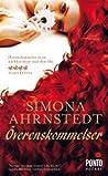 Överenskommelser by Simona Ahrnstedt