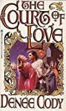 The Court of Love (Mandeville, #1)