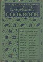 Culinary Arts Institute Encyclopedic Cookbook