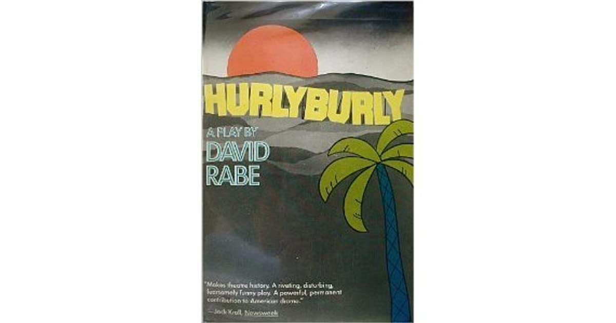 Hurlyburly By David Rabe