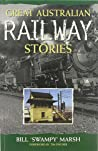 Great Australian Railway Stories