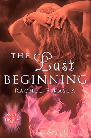The Last Beginning (Curse of the Phoenix, #3)
