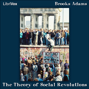 The Theory of Social Revolutions (Librivox Audiobook)