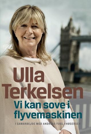 Ulla Terkelsen - Vi kan sove i flyvemaskinen by Ulla Terkelsen