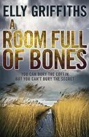 A Room Full of Bones (Ruth Galloway, #4)