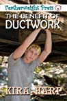 The Benefit of Ductwork