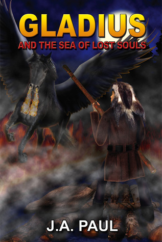 Gladius and the Sea of Lost Souls (The Gladius Adventure Series, #2)