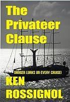 The Privateer Clause (Marsha & Danny Jones Thriller, #1)