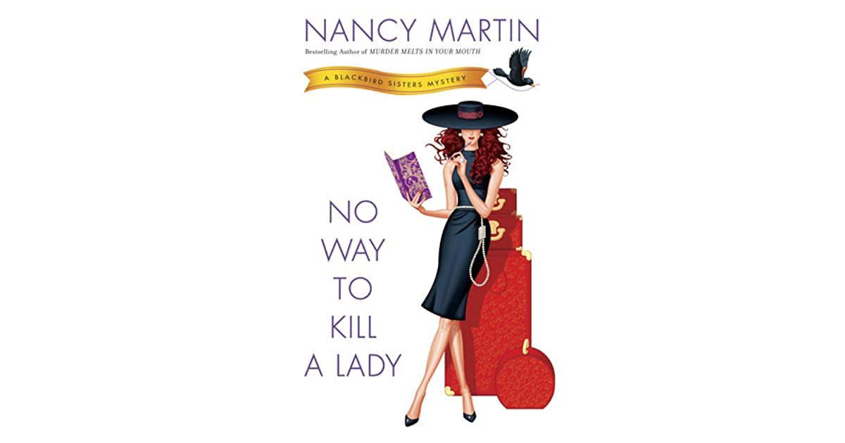 No Way to Kill a Lady by Nancy Martin