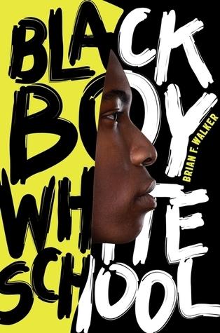 Walker, Brian F - Black Boy White School