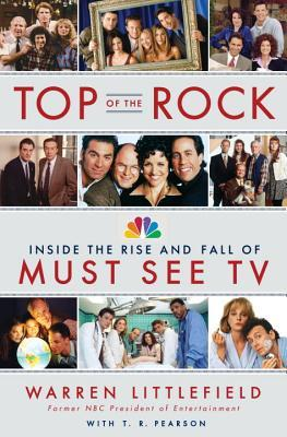 Top of the Rock: Inside the Rise and Fall of Must See TV