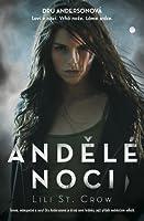Andělé noci (Andělé noci, #1)