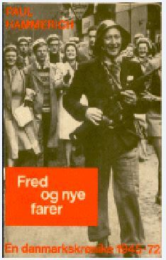 En Danmarkskrønike 1945-72