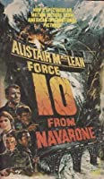Force 10 from Navarone (Guns of Navarone, #2)