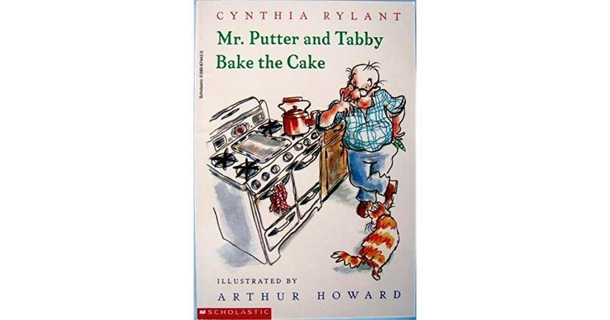 Mr Putter And Tabby Bake The Cake By Cynthia Rylant