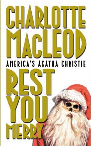 Rest You Merry by Charlotte MacLeod