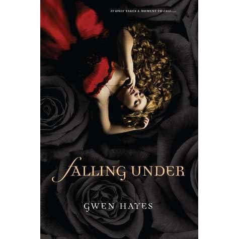 Falling Under (Falling Under, #1) by Gwen Hayes