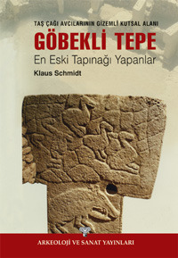 Göbekli Tepe by Klaus Schmidt