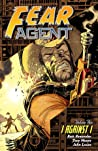 Fear Agent, Volume 5: I Against I