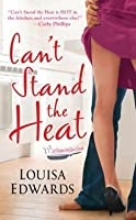 Can't Stand The Heat (Recipe for Love #1)