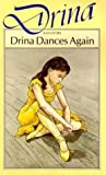 Drina Dances Again