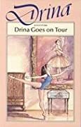Drina Goes on Tour