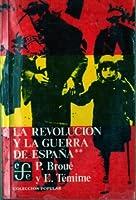 La Revolución y la Guerra de España