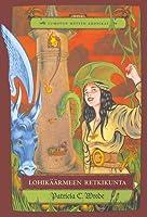 Lohikäärmeen retkikunta (Lumotun metsän kronikat, #3)