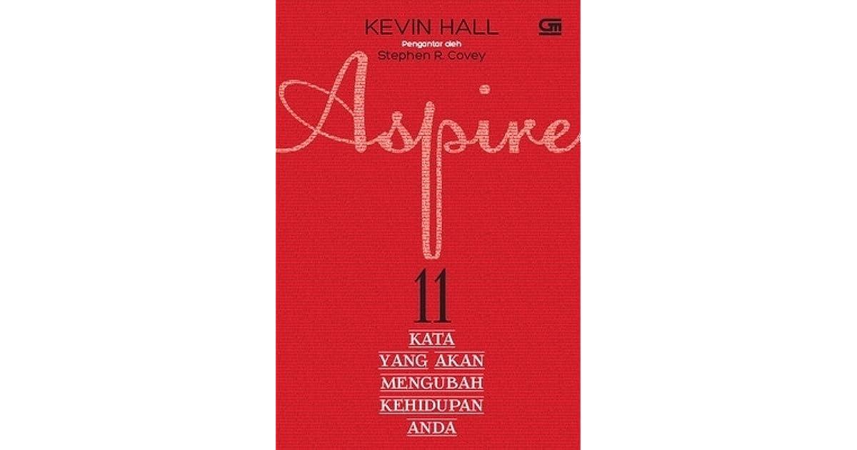 Aspire 11 Kata Yang Akan Mengubah Kehidupan Anda By Kevin border=