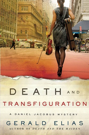 Death and Transfiguration (Daniel Jacobus Mystery, #4)