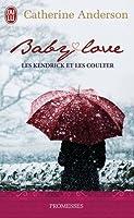 Baby Love (Les Kendrick et les Coulter, #1)