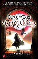 A Guarda Negra (Wintercraft, #2)