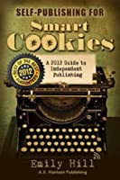Self-Publishing for Smart Cookies (2012)