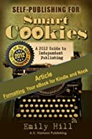 Formatting Your eBook for Kindle and Nook: A Smart Cookie Article