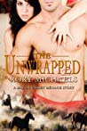 The Unwrapped (Macon Valley Ménage #5)