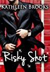 Risky Shot (Bluegrass Series #2)