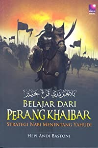 Belajar Dari Perang Khaibar