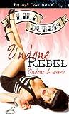 Undone Rebel (Undone Lovers, #1)
