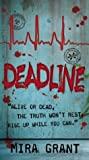 Deadline (Newsflesh Trilogy #2)