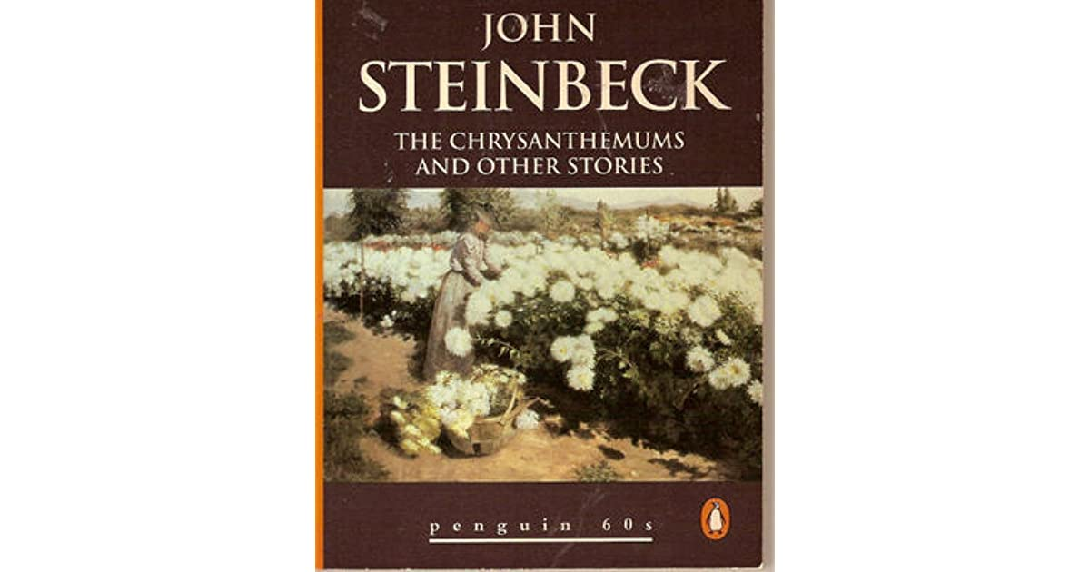 symbolism in steinbecks chrysanthemums Get an answer for 'what do the chrysanthemums symbolize in steinbeck's story the chrysanthemums' and find homework help for other the chrysanthemums questions at enotes.