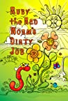Ruby the Red Worm's Dirty Job
