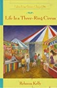 Life is a Three-Ring Circus