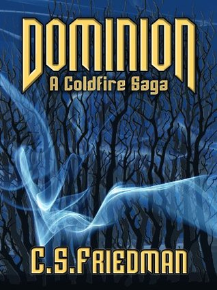 Dominion (The Coldfire Trilogy...