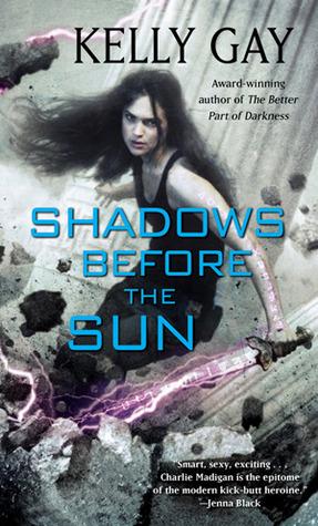 Shadows Before the Sun
