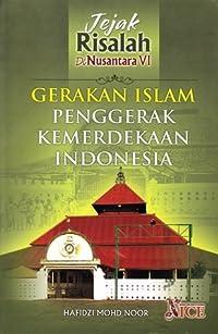 Gerakan Islam Penggerak Kemerdekaan Indonesia