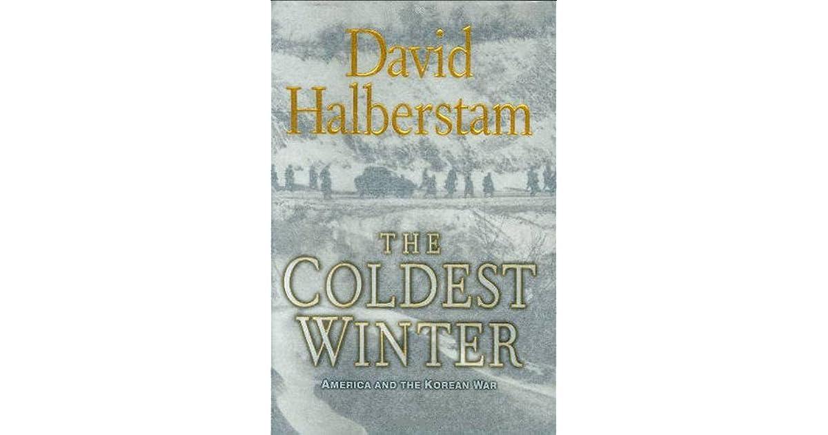 d7cd5f9bd3ede The Coldest Winter  America and the Korean War by David Halberstam