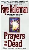 Prayers for the Dead (Peter Decker/Rina Lazarus #9)