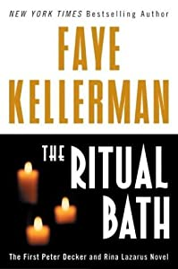 The Ritual Bath (Peter Decker/Rina Lazarus #1)